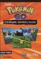 guia de pokemon go estrategias, secretos y trucos handz valentin 9788499646701
