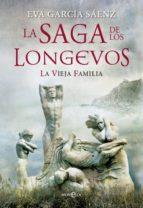la saga de los longevos-eva garcia saenz-9788499707501