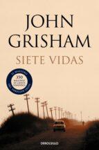 siete vidas-john grisham-9788499891101