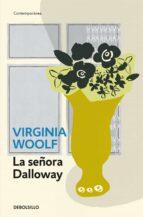 la señora dalloway virginia woolf 9788499899701