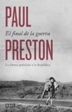 el final de la guerra-paul preston-9788499924601