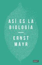 asi es la biologia ernst mayr 9788499926001