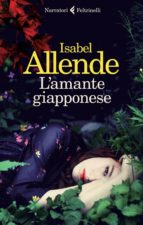 l amante giapponese isabel allende 9788807031601