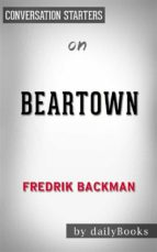 beartown: by fredrik backman??????? | conversation starters (ebook)-9788822819901