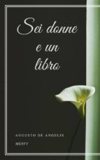 sei donne e un libro (ebook) 9788826091501