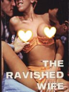 ravished wife - adult erotica (ebook)-9788827534601
