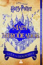 Mapa Del Merodeador Comprar.Harry Potter El Mapa Del Merodeador Harry Potter Comprar Libro Mexico 9788893674201