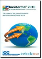 incoterms 2010: icc rules for the use of domestic and internation al trade terms-9789284200801