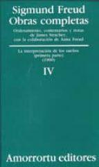 obras completas (vol.iv): la interpretacion de los sueños (primer a parte)-sigmund freud-9789505185801