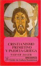 cristianismo primitivo y paideia griega werner wilhelm. jaeger 9789681620301