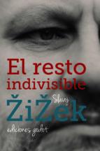 el resto indivisible-slavoj zizek-9789871489701