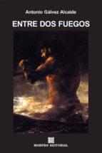 entre dos fuegos (ebook)-cdlap00003301