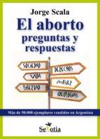 el aborto preguntas y respuestas (ebook)-jorge scala-cdlcc00000001
