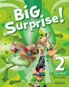big surprise 2º primaria cb+mrom pk  ed 2013 9780194516211