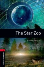 the star zoo (obl 3: oxford bookworms library)-9780194791311