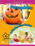 macmillan children s readers: 5 pre intermediate pumpkins 9780230405011