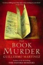 the book of murder guillermo martinez 9780349120911