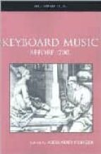 keyboard music before 1700 alexander (ed.) silbiger 9780415968911