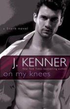 on my knees-j. kenner-9780553395211