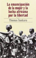 la emancipacion de la mujer y la lucha africana por la libertad (2ª ed.) thomas sankara 9780873489911