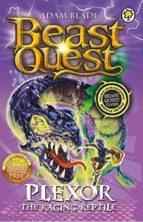 plexor the raging reptile (beast quest  106) adam blade 9781408334911