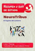 resumen & guía de estudio   neurotribus (ebook) 9781547511211