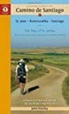 a pilgrim s guide to the camino de santiago: st. jean (roncesvalles) santiago john brierley 9781844097111