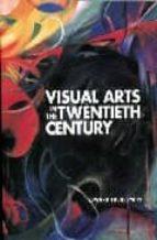 Audio gratis para descargas de libros Visual arts in the 20th century