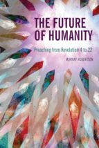 the future of humanity (ebook)-murray robertson-9781907713811