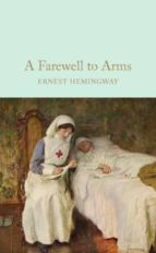 a farewell to arms ernest hemingway 9781909621411