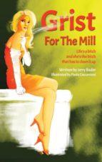 El libro de Grist for the mill autor JERRY BADER DOC!