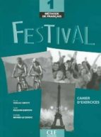 festival 1: cahier d exercices (incluye audio cd) 9782090353211