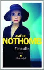 petronille-amelie nothomb-9782226258311