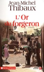 l'or du forgeron (ebook)-jean-michel thibaux-9782258085411