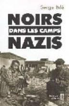 Noirs dans les camps nazis Descarga gratuita de libros electrónicos en electrónica