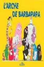 l arche de barbapapa annette tison talus taylor 9782878812411