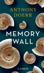 memory wall-anthony doerr-9783406689611