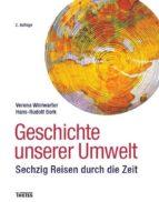 geschichte unserer umwelt (ebook)-verena winiwarter-9783806232011