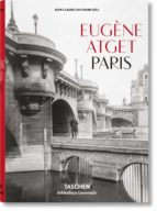 eugène atget 1857-1927. paris-jean-claude gautrand-9783836522311