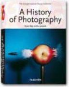 historia de la fotografia: de 1839 a la actualidad-9783836525411