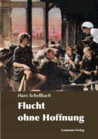 FLUCHT OHNE HOFFNUNG