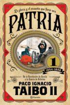 patria 1 (ebook)-paco ignacio taibo ii-9786070741111