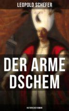 der arme dschem: historischer roman (ebook)-leopold schefer-9788027216611