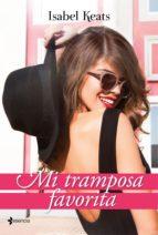 mi tramposa favorita (ebook)-isabel keats-9788408161011