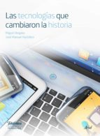 las tecnologías que cambiaron la historia (ebook)-9788408168911