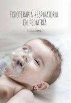 fisioterapia respiratoria en pediatria francisco javier castillo montes 9788413236711