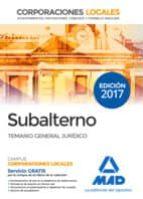 SUBALTERNO DE CORPORACIONES LOCALES: TEMARIO GENERAL JURIDICO