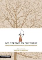 los cerezos en diciembre-ariel andres almada-9788415097211