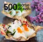 500 recetas de sushi caroline bennet 9788415317111