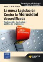 la nueva legislación contra la morosidad descodificada (ebook)-pere j. brachfield-9788415330011